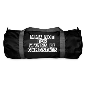 MMA Not For Wanna Be Gangsta's Bag - Duffel Bag