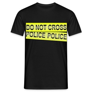 Do Not Cross P*lice - Homme - T-shirt Homme