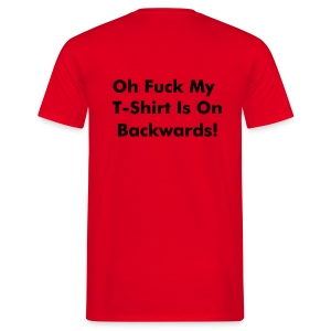 Backwards T-Shirt - Men's T-Shirt