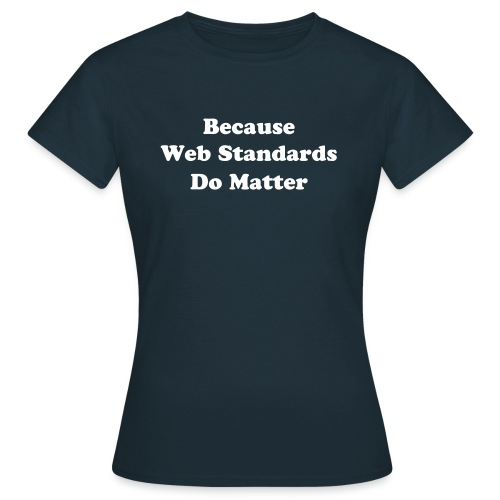 webstandards_women_blue_shirt - Women's T-Shirt
