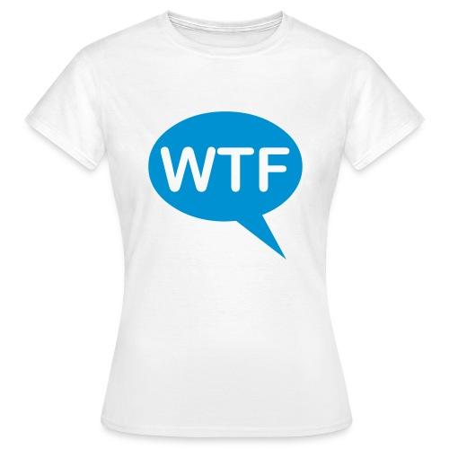 WTF - Women's T-Shirt