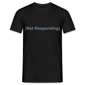 Not Responding (Silver Sparkle Text) - Men's T-Shirt