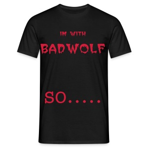 with badwolf t-shirt - Men's T-Shirt