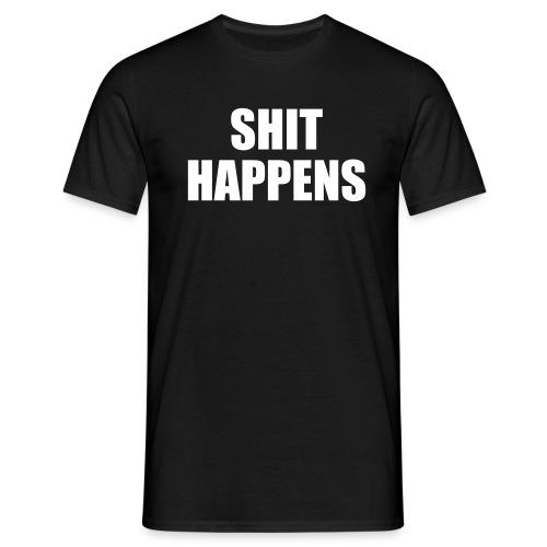 Shit happens - T-shirt herr