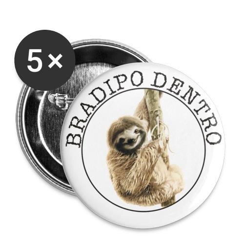 Bradipo Dentro - Spilla piccola 25 mm