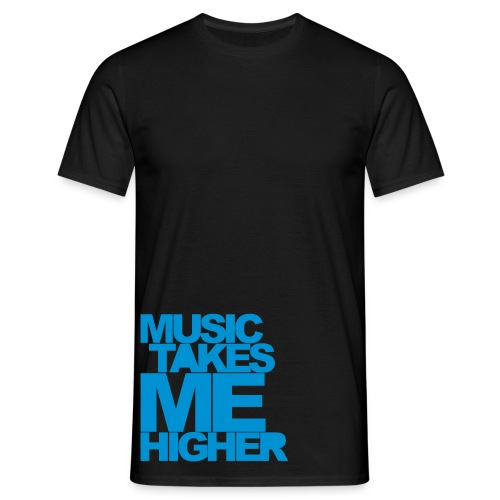 Music Takes Me Higher - Men's T-Shirt