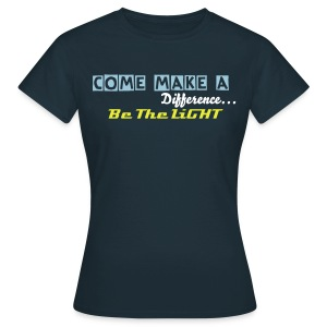 Be the light - Women's T-Shirt