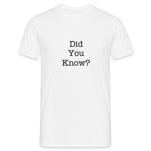 Did You Know? - Men's T-Shirt
