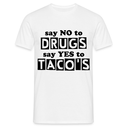 say no to drugs - Mannen T-shirt
