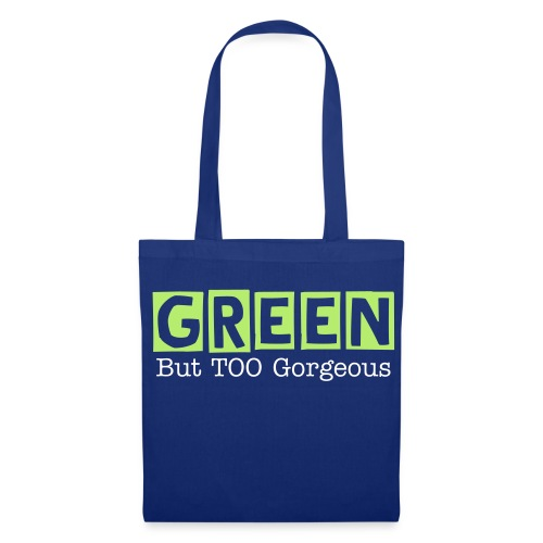 GREEN But TOO Gorgeous - Tote - Tote Bag