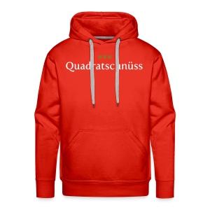 Quadratschnuess - Männer Premium Hoodie