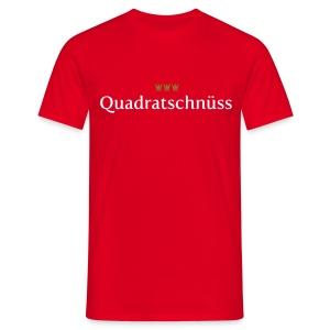 Quadratschnuess - Männer T-Shirt