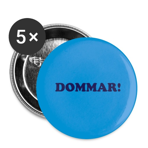 Button - Dommar! - Stor pin 56 mm