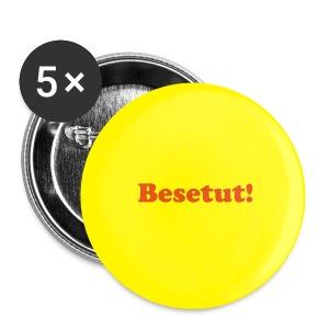 Button - Besetut! - Stor pin 56 mm