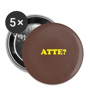 Button - Atte? - Stor pin 56 mm