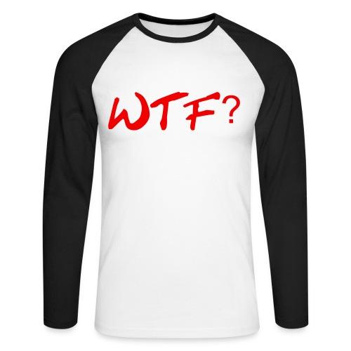 #wTF. T-Shirt - Men's Raglan Long Sleeve - Männer Baseballshirt langarm