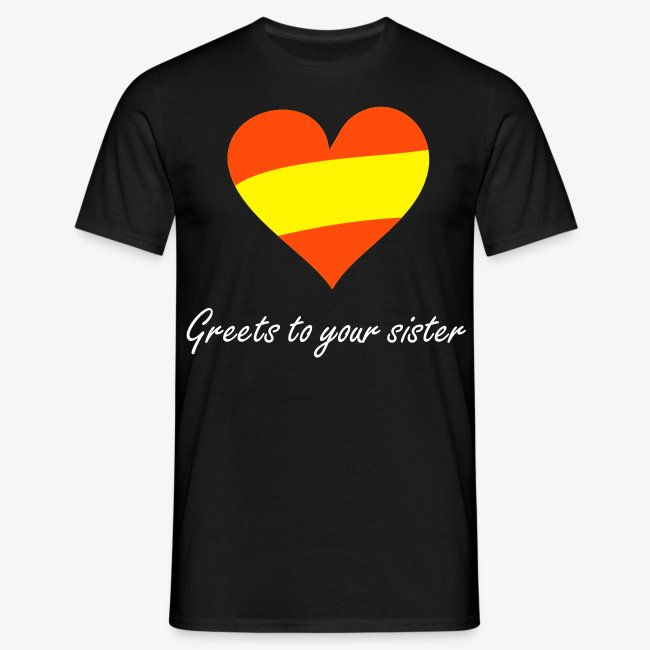 T-Shirt Emilio Fernandez - Greets to your sister
