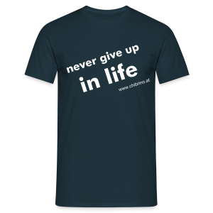 never give up in life - Norbert A. - Männer T-Shirt