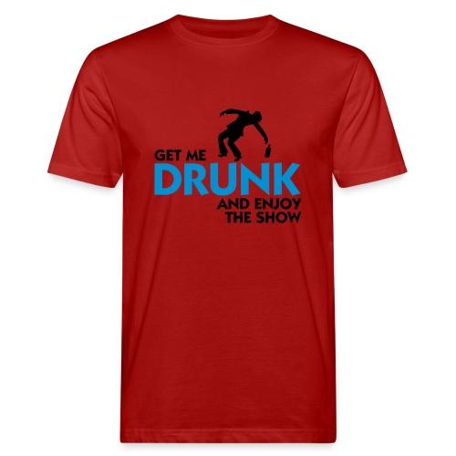 Drunk - T-shirt ecologica da uomo