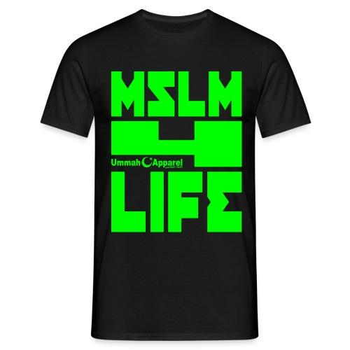 Muslim 4 Life - Men's T-Shirt