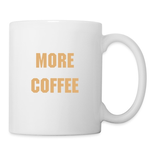 More Coffe - Taza
