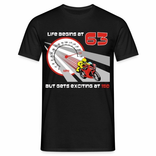 Life begins at 63 (R11) - Men's T-Shirt