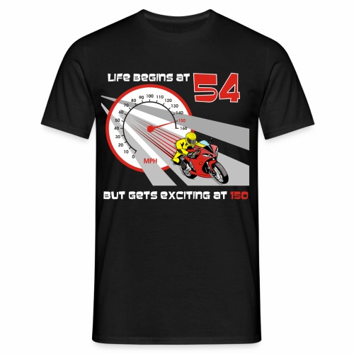 Life begins at 54 (R11) - Men's T-Shirt