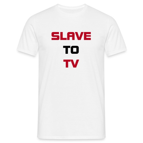 'SLAVE TO TV' Plain Tee - Men's T-Shirt