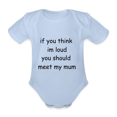 mother like daughter baby grow - Organic Short-sleeved Baby Bodysuit