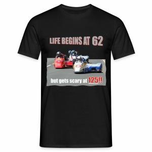 Life begins at 62 (R9) - Men's T-Shirt