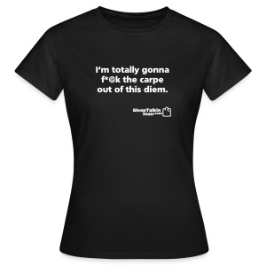 WOMENS: Carpe Diem - Women's T-Shirt