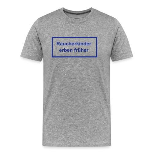 für das genervte Kind ! - Männer Premium T-Shirt