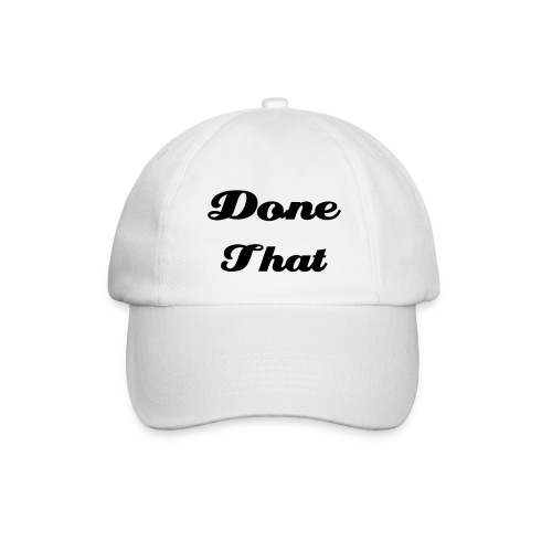 Been There, Done That - Cap - White - Baseball Cap