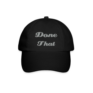 Been There, Done That - Cap - Black - Baseball Cap
