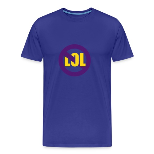 no LOL - Männer Premium T-Shirt
