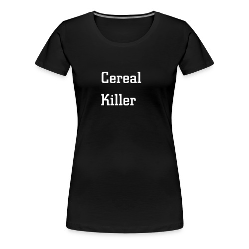 Cereal Killer Shirt - Frauen Premium T-Shirt