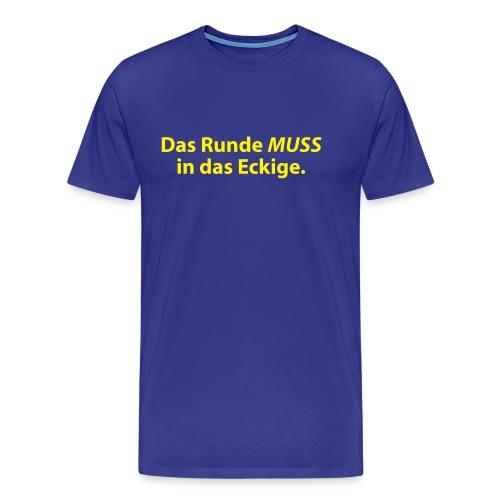 Rund&Eckig - Männer Premium T-Shirt