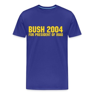 Bush 2004 for President of Iraq - Männer Premium T-Shirt