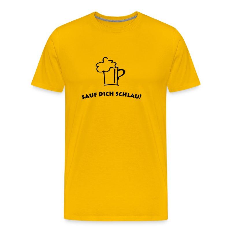 Sauf dich schlau! - Männer Premium T-Shirt