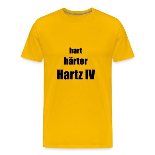 Hart, Härter, Harz IV - Männer Premium T-Shirt