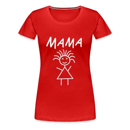 MAMA Girlie red - Frauen Premium T-Shirt
