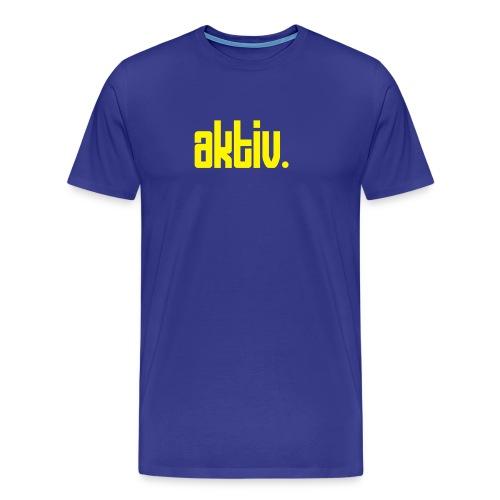 Aktiv - Männer Premium T-Shirt