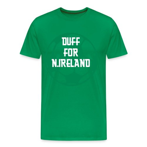Duff For N. Ireland - Men's Premium T-Shirt