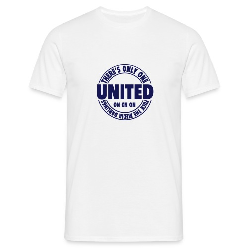 THERE'S ONLY ONE UNITED - Men's T-Shirt