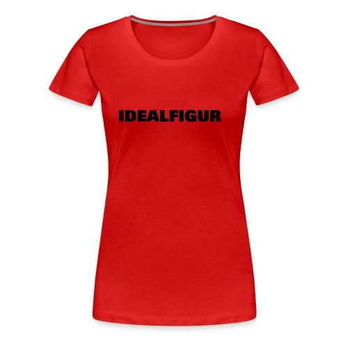 IDEALFIGUR - Frauen Premium T-Shirt