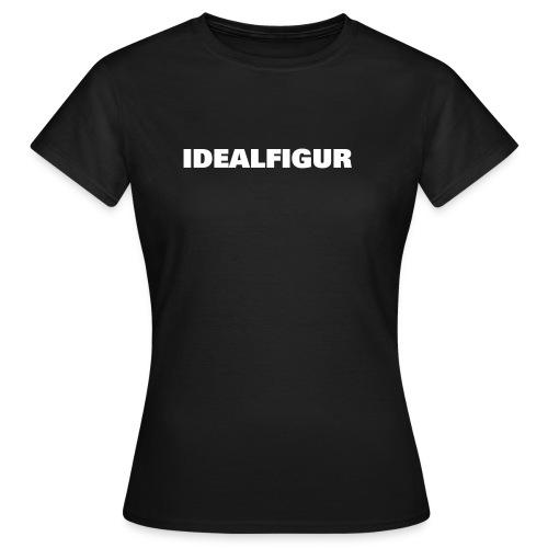 ideal/girl - Frauen T-Shirt