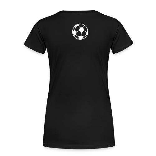 Fußball Freundin Schwarz - Frauen Premium T-Shirt