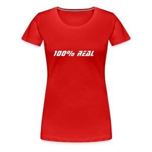 *100% Real* Shirt, rot - Frauen Premium T-Shirt