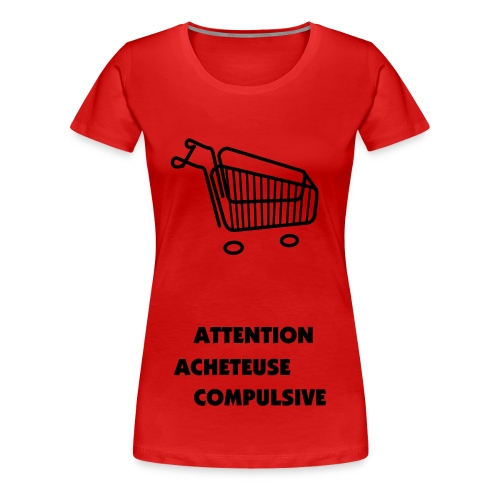 attention o chariot - T-shirt Premium Femme