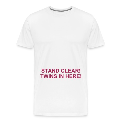 STAND CLEAR - TWINS IN HERE - Men's Premium T-Shirt